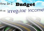 6 ways to budget and save on an irregular income